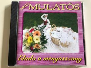 MCD Mulatós - Eladó a menyasszony / Kovács Róbert, Varga Gergely / Audio CD 2005 / 0352MCD / Hungarian Folk party songs (5998175162072)