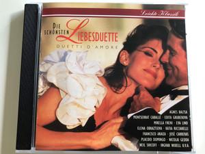 Die Schönsten Liebesduette / Duetti d'amore / Leiichte Klassik / Agnes Baltsa, Montserrat Caballé, Katia Ricciarelli, José Carreras, Placido Domingo / Audio CD 1992 (028944629729)