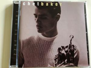 This is Jazz / Chet Baker / Audio CD 1996 / Sony Music (5099706477921)