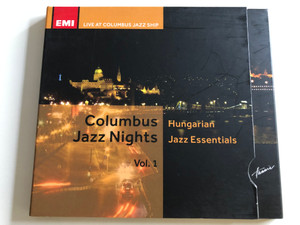 Columbus Jazz Nights Vol. 1 / Hungarian Jazz Essentials / EMI / Live at Columbus Jazz Ship / Audio CD 2009 (5999883042434)