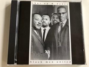 Black men united - Shut up and dance / Audio CD 1995 / Pulse-8 Records (5024085002228)