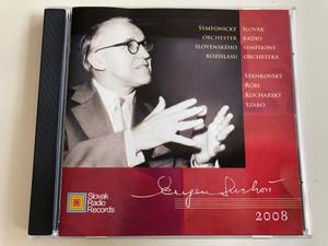 Eugen Suchon -Slovak Radio Symphony Orchestra / Conducted by Robert Stankovsky, Stefan Róbl / Boris Kucharsky violin, Imrich Szabó organ / Audio CD 2007 / RB 0314 2031 (8585014223147)