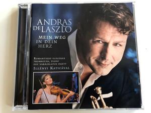 András De László - Mein Weg in dein Herz / Audio CD 2012 / Romantikus slágerek Trombitán, plusz egy varázslatos duett Illényi Katicával (5099943362127)