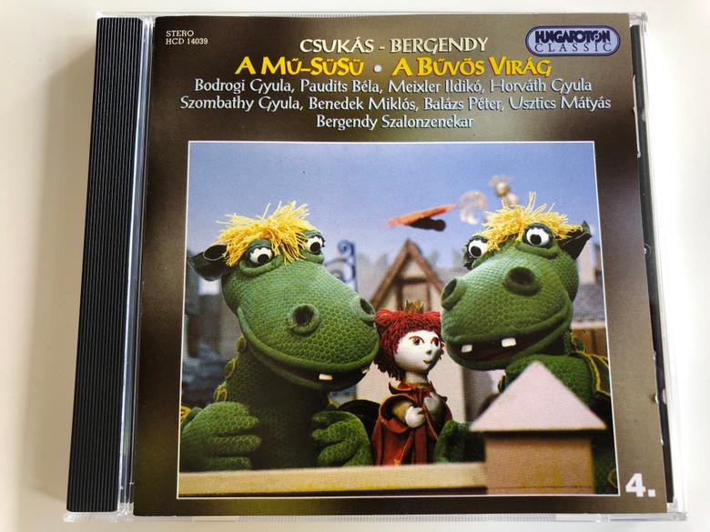 Csukás-Bergendy: A Mű-Süsü, A bűvös virág / Bodrogi Gyula, Paudits Béla, Balázs Péter, Bergendy Szalonzenekar / Hungaroton Audio CD 2001 / HCD 14039 / (5991811403928)