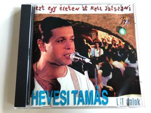 Hevesi Tamás - ezt egy életen át kell játszani / LGT dalok / Audio CD 1994 / BMG Ariola Hungary (7432120738298)