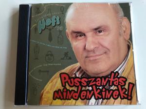 Hofi - Pusszantás mindenkinek - Szilveszteri kabaré '96 / Audio CD 1997 / Hungarian Stand-up Comedian Géza Hofi (5991813789921)