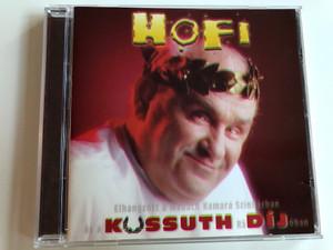 Hofi - Kossuth Díj / Elhangzott a MAdách Kamara Színházban és a Kossuth rádióban / Audio CD 1998 / Hungaroton HCD 57900 (5991813790026)