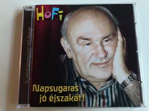Hofi - Napsugaras jó éjszakát! / Audio CD 2002 / Hungaroton HCD 71148 / Hungarian stand-up comedian Hofi - last recording (5991817114828)