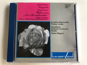 """Richard Wagner Vorspiele / Richard Strauss Walzer aus """"Der Rosenkavalier"""" / Wagner - preludes / Joachim Hantzschk violin, Rundfunk-Sinfonie-Orchester Berlin / Conducted by Heinz Rögner / Audio CD 1990 (4101380151316)"""
