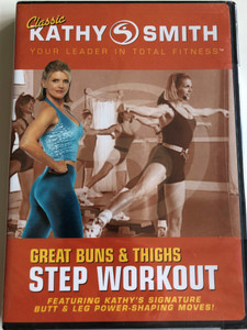 Kathy Smith - Step Workout - Great Buns & Thights DVD 2006 / Featuring Kathy's Signature Butt & Leg Power-shpaing Moves! / (031398221500)