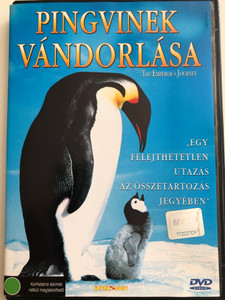 La Marche de l'empereur (The Emperor's Journey) DVD 2005 Pingvinek Vándorlása / Directed by Luc Jacquet / Narrated by Charles Berling (French), Romane Bohringer (French), Jules Sitruk (French), Morgan Freeman (English) / Documentary about penguin migration (5999030480911)