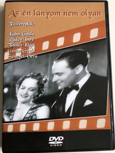 Az én lányom nem olyan DVD 1937 / Directed by Vajda László / Starring: Tolnay Klári, Ráday Imre, Rajnai Gábor (5996051280094)