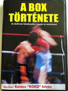 """A Box Története DVD The History of Boxing / Narrated by Kovács """"Koko"""" István / Az ökölvívás feledhetetlen nagyjai és mérkőzései (5998168600703)"""
