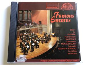 Famous Encores / Bach - Air, Dvorak - Humoreque, Mascagni - Intermezzo, Mendelssohn - Saltarello / Prague Chamber Orchestra / Conducted by Oldrich Vicek / Audio CD 1986 / Supraphon (8596910414621)