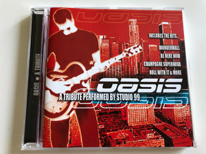 Oasis - a tribute performed by Studio 99 / Includes the Hits... Wonderwall, Be Here now, Champagne Supernova, Roll with it & More / Audio CD / GFS530 (5033107153022)