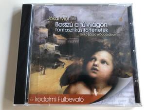 Jókai Mór - Bosszú a túlvilágon - fantasztikus történetek / Read by Sinkó László előadásában / Irodalmi fülbevaló / Audio Book / Kossuth-Mojzer (9789630949293)