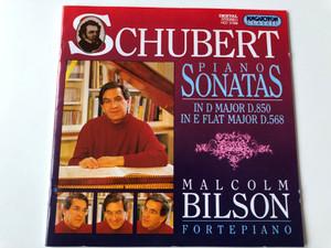 Schubert Piano Sonatas in D Major D.850, in E flat major D.568 / Malcolm Bilson Fortepiano / Hungaroton Classic Audio CD 1995 / HCD 31586 (5991813158628)