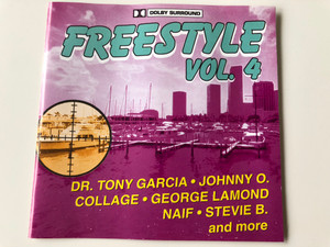 Freestyle Vol. 4 / Dr. Tony Garcia, Johnny O., Collage, George Lamond, Naif, Stevie B. and more / Audio CD 1997 / Zyx Music (09020458602)