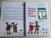 Nursery School, Here I come! by Éva Janikovszky / Illustrated by László Réber / Móra Publishing house 2012 / Hardcover (9789631190861)