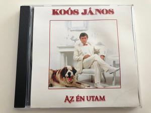 Koós János - Az Én utam / Audio CD / 07222 RNR (5998557172224)