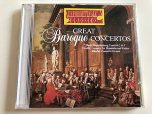 Great Baroque Concertos / Bach: Brandenburg concerti 2 & 5, Vivaldi: Concerti for Mandolin and Guitar, Händel: Concerto Grosso / Unforgettable Classics / Audio CD 1995 / UC 1509 (714151150926)