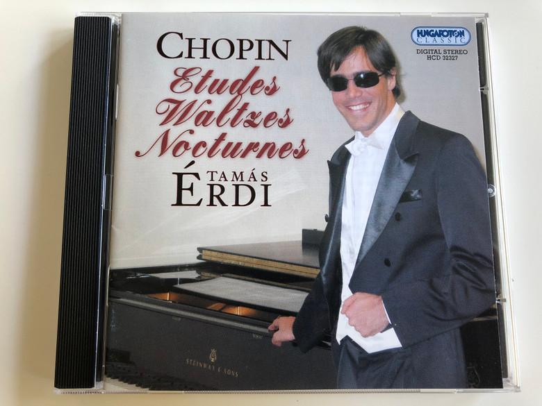 Chopin - Etudes, Waltzes, Nocturnes / Tamás Érdi piano / Hungaroton Classic Audio CD 2004 / HCD 32327 (5991813232724)