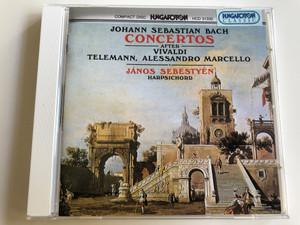 Johann Sebastian Bach - Concertos after Vivaldi, Telemann, Alessandro Marcello / János Sebestyén Harpsichord / Hungaroton Classic Audio CD 1990 / HCD 31332 (5991813133229)