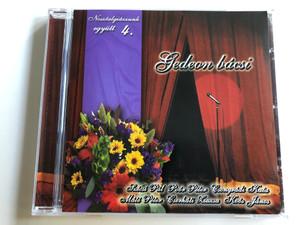 Nosztalgiázzunk együtt 4. - Gedeon bácsi / Szécsi Pál, Poór Péter, Csongrádi Kata, Máté Péter, Cserháti Zsuzsa, Koós János / Hungarian Schlager songs / Audio CD / 04112 RNR (5998557141121)