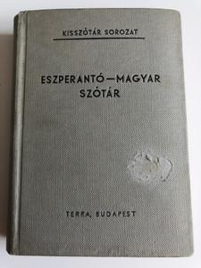Esperanto - Hungarian Dicitonary by Alfonso Pechan / Eszperantó - Magyar szótár / Terra Budapest 1968 / Kisszótár Sorozat (Esp-HunDictionary)