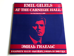 Emil Gilels at the Carnegie Hall / New York, February 2, 1969 / 2x LP, Stereo / Мелодия – CM 04203-6