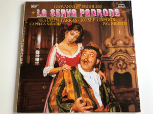Giovanni Pergolesi - La serva Padrona 2x LP Stereo / Katalin Farkas - József Gregor / Capella Savaria / Conducted by Pál Németh / Hungaroton 1986 / SLPD 12846 (SLPD12846)