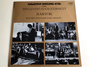 Hungaroton Lemez Hetek 1981 / Megnyitó hangverseny - Bartók / Kocsis Zoltán, Ránki Dezső piano / Hungaroton / SLPX 12400, Stereo (SLPX12400)