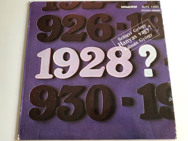 Szilágyi György - Hanyas vagy? 1928? / Kálmán György / Directed by Bozó László / Hungarian Radio Recording 1977 / SLPX 13803 Stereo-mono (SLPX 13803)