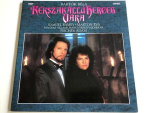 Bartók Béla - A Kékszakállú Herceg Vára / Samuel Ramey, Marton Éva / Hungarian State Orchestra / Conducted by Fischer Ádám / Hungaroton 1988 / SLPD 12930 Digital Stereo (SLPD 12930)