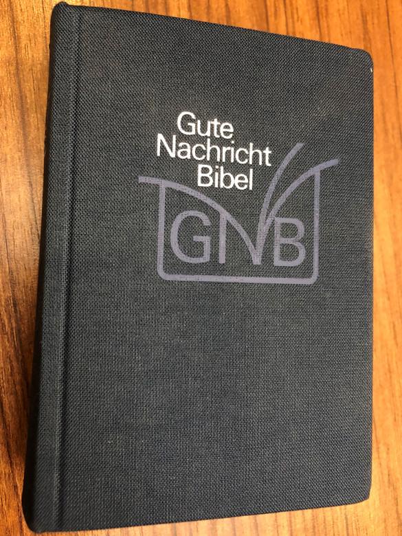 Gute Nachricht Bibel - Altes und Neues Testament / German language Good news Bible with Deuterocanonical Books / Mit Apokryphen / Deutsche Bibelgesellschaft 2005 / Compact size / With Color maps (3438016060)