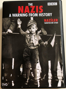 The Nazis - A Warning from History DVD 1996 Naziler - Tarihten Bir Uyari / BBC Documentary Narrated by Samuel West / Scenario and Production by Laurence Rees (8697333601756)