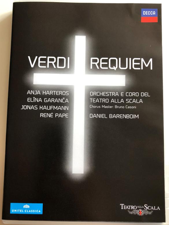Verdi - Requiem DVD 2013 / Orchestra e coro del Teatro Alla Scala / Chorus Master: Bruno Casoni / Daniel Barenboim / Anja Harteros, Elina Garanca, Jonas Kaufmann, René Pape / Decca (044007438077)