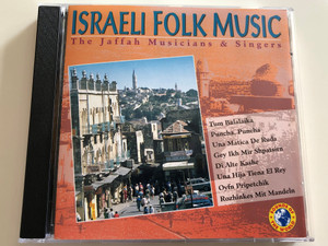 Israeli Folk Music / The Jaffah Musicians & Singers / Audio CD 1994 / Sounds of the World / SOW 90134 (8712177020508)
