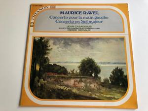 Maurice Ravel - Concerto Pour La Main Gauche, Concerto En Sol Majeur / Pour Piano Et Orchestre / Jean Casadesus, Pierre Dervaux / LP C 045-12555 EMI (C 045-12555)