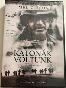 We Were Soldiers DVD 2001 Katonák voltunk / Directed by Randall Wallace / Starring: Mel Gibson, Madeleine Stowe, Greg Kinnear, Sam Elliott, Chris Klein (5996514005493)