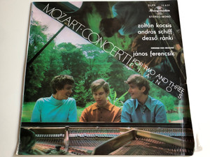Mozart - Concerti For Two And Three Pianos / Zoltan Kocsis, Andras Schiff, Dezso Ranki / Hungarian State Orchestra: Janos Ferencsik / HUNGAROTON LP STEREO - MONO / SLPX 11 631