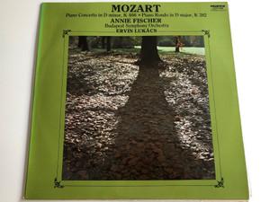 Mozart: Piano Concerto in D minor, K 466 / Piano Rondo in D major, K 382 / Annie Fischer / Budapest Symphony Orchestra / Conductor: Ervin Lukacs / HUNGAROTON LP STEREO - MONO / SLPX 11898