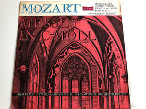 Mozart - Messe In C - Moll / Maria Stader, Hertha Topper, Ernst Haefliger, Ivan Sardi / Conducter: Ferenc Fricsay / QUALITON LP STEREO / LPX 11372