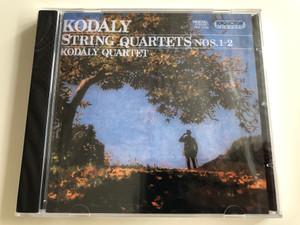 Kodály Zoltán - String Quartets Nos. 1-2 / Kodály Quartet / Hungaroton Audio CD 1995, 2015 / HCD 12362 (5991811236229)