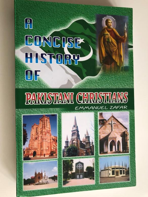 A Concise History of Pakistani Christians by Emmanuel Zafar / Humsookhan Publication / Paperback 2007 (HistoryPakistaniChristians)