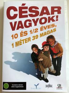 Moi César, 10 ans 1/2, 1m39 DVD 2003 César vagyok, - 10 és fél éves, 1 méter 39 magas / Directed by Richard Berry / Starring: Jules Sitruk, Maria de Medeiros, Jean-Philippe Écoffey, Joséphine Berry, Mabô Kouyaté (5999544150997)