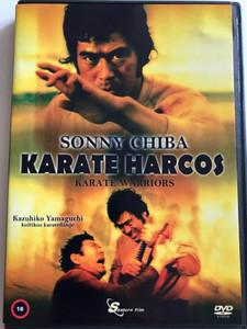 Karate Warriors DVD 1976 Karate Harcos / Directed by Kazuhiko Yamaguchi / Starring: Sonny Chiba, Isao Natsuyagi, Akiko Koyama (5999884099055)