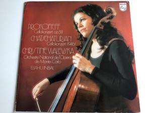 Prokofieff - Cellokonzert, Op.58 / Chatschaturjan - Cellokonzert (1946) / Christine Walevska / Orchestre National De L'Opéra De Monte - Carlo / Eliahu Inbal / PHILIPS LP STEREO / 6500 518