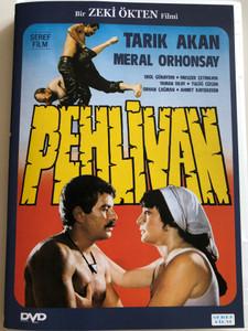 Pehlivan DVD 1984 / Directed by Zeki Ökten / Starring: Tarık Akan, Meral Orhonsay, Erol Günaydin, Yavuzer Cetinkaya (8697441013649)