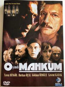 O Şimdi Mahkum DVD 2005 In The Jail Now / Directed by Abdullah Oguz / Starring: Yavuz Bingöl, Burhan Öçal, Gökhan Özoğuz, Levent Kazak, Erkan Can, Zafer Algöz Fadik, Sevin Atasoy (8697762800010)